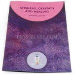 Chakras, Crystals and Healing by Janelle Scialla