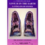 Love is in the Earth, Laying-on-of-Stones - by Melody