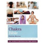 The Chakra Bible by Patricia Mercier