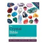 The Crystal Bible: Volume 1 - by Judy Hall